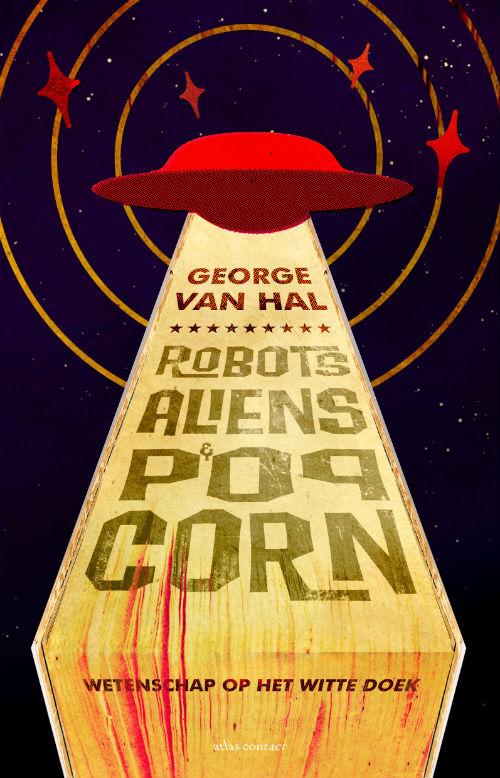 Boek 'Robots, aliens en popcorn' - cover